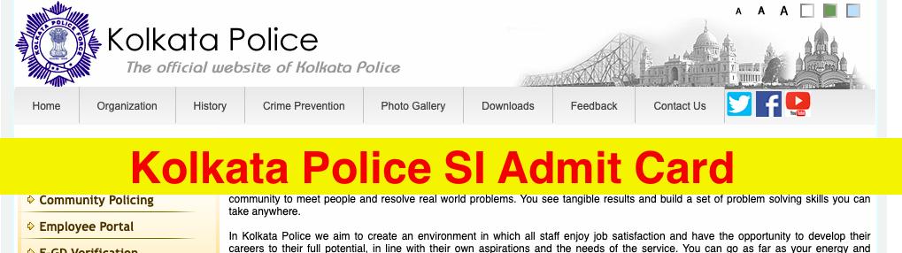 kolkata police si admit card 2021- downloading will begin shortly at wbpolice.gov.in